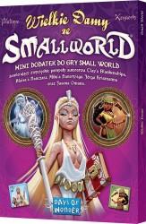 Small World: Wielkie damy ze Small World