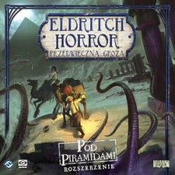 Eldritch Horror: Przedwieczna Groza Pod Piramidami